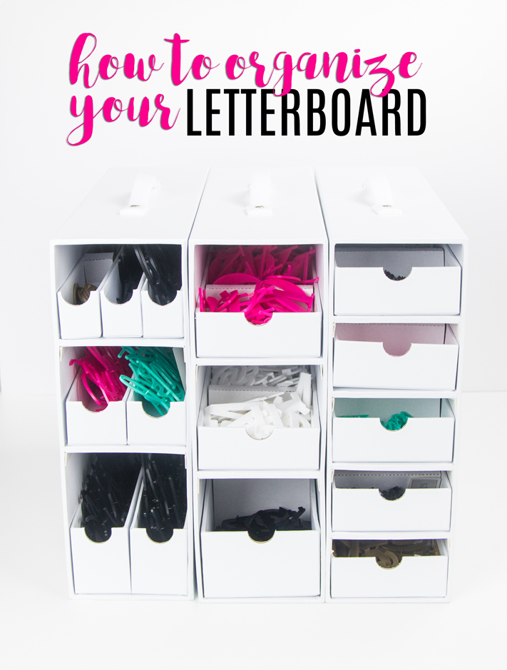 How to organize your letterboard letters by @createoften