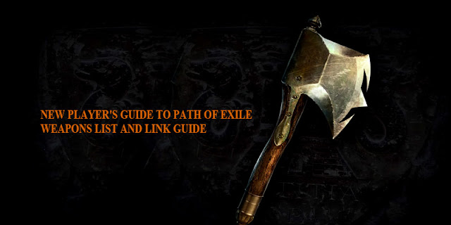 Path of Exile Weapons   List