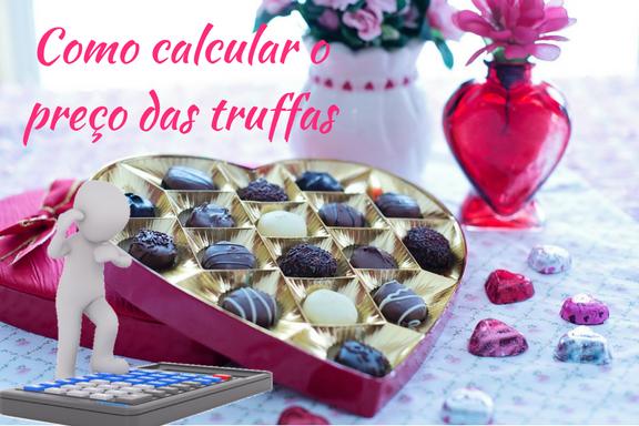 Aprenda a calcular corretamente o preço das truffas