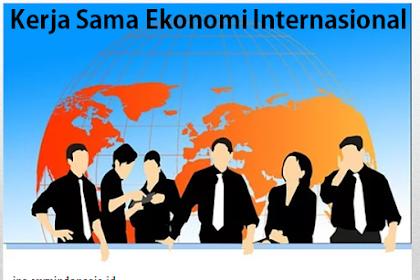 Kerja Sama Ekonomi Internasional