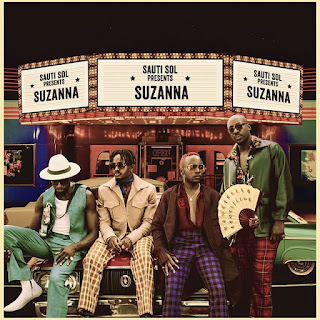 Audio |  Sauti Sol – Suzanna | Download Mp3