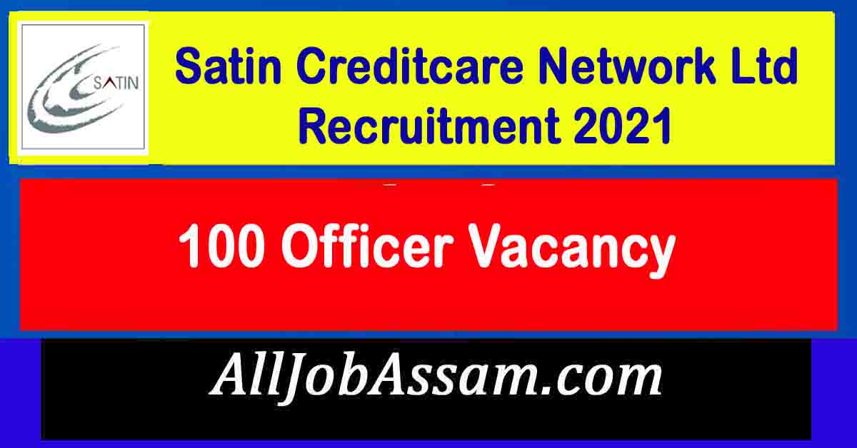 Satin Creditcare Network Ltd Recruitment 2021