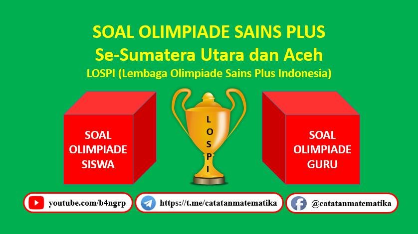 Lospi-Soal Olimpiade Sains Plus (OSP)