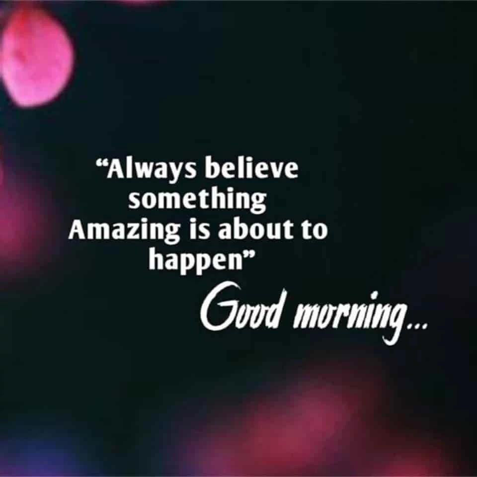 always-believe-you-amazing-will-happen