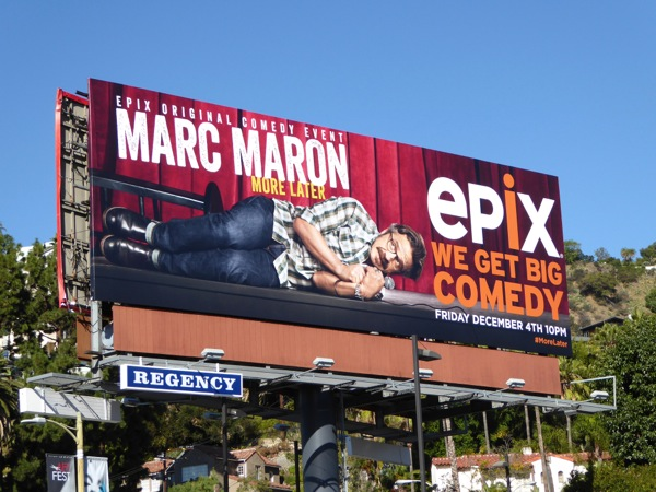Marc Maron More later Epix comedy special billboard
