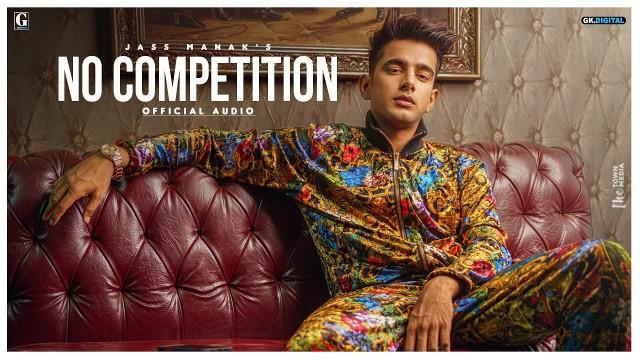 No competition lyrics-Jass Manak ft Divine
