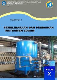 Ebook Pemeliharaan dan Perbaikan Instrumen Logam SMK Kelas 10 K13