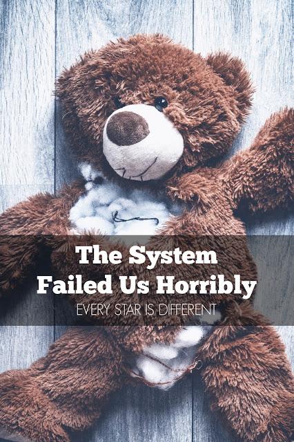 The System Failed Us Horribly