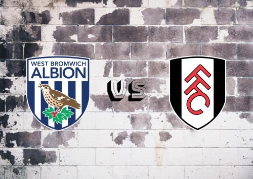 West Bromwich Albion vs Fulham  Resumen