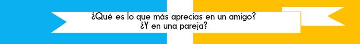 #TuCambioEsAhora: ¿Qué es lo que más aprecias en una pareja?