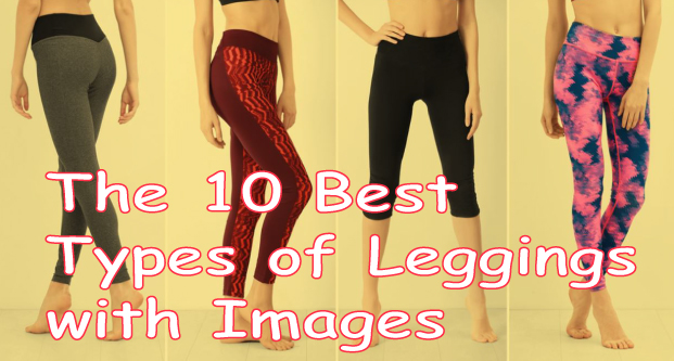 The 10 Best Types of Leggings with Images