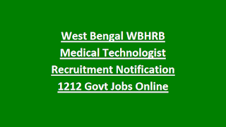 West Bengal WBHRB Medical Technologist Recruitment Notification 1212 Govt Jobs Online