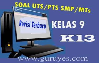 Soal PTS/UTS TIK  Kelas 9 Semester 1 Kurikulum 2013 Revisi Terbaru 2020