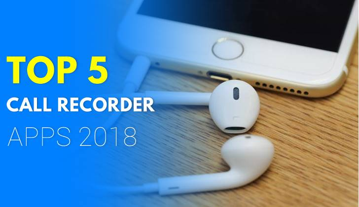 best call recorder apps for Android 2018
