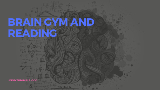 Brain GYM and Reading