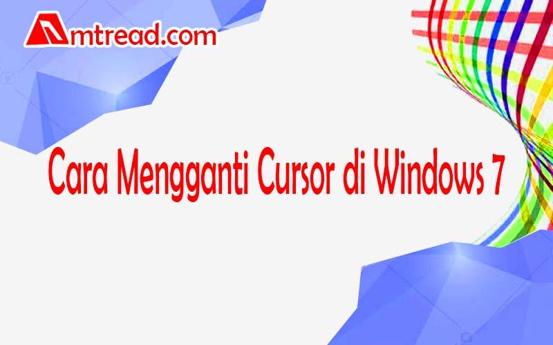 Cara Mengganti Cursor di Windows 7