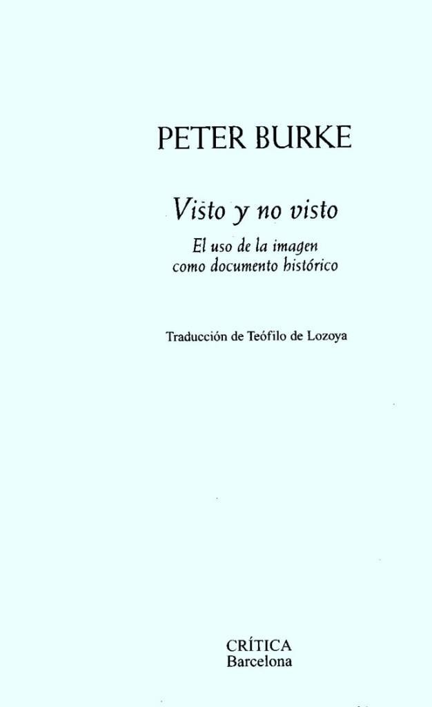 Visto y no visto – Peter Burke