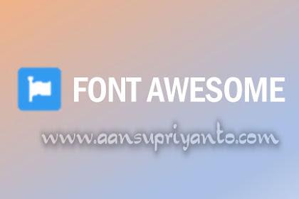 Pasang dan Gunakan Font Awesome agar Blogmu Tampil Keren