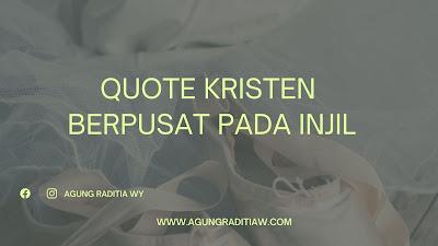 Quote Kata Mutiara Kristen Berpusat Pada Injil