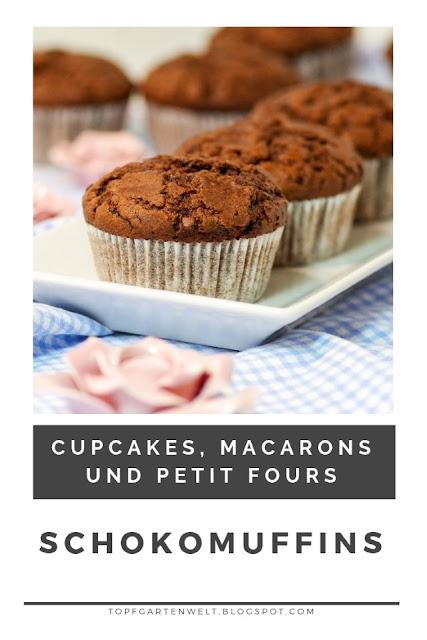 Rezept für einfache, saftige Schokomuffins, die schnell gemacht sind und auch perfekt für einen Kindergeburtstag passen. Aus Cupcakes, Macarons und Petit Fours von Larousse - Buchvorstellung. #topfgartenwelt #schokomuffins #einfach #schnell