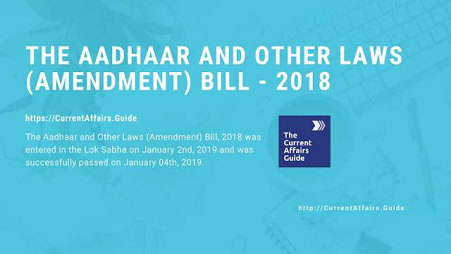 The Aadhaar and Other Laws (Amendment) Bill - 2018