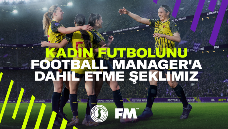 football manager kadın futbolu