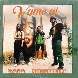 Download Música Vamo Aí - Gabriel o Pensador Part Ponto De Equilíbrio e Gabz Mp3
