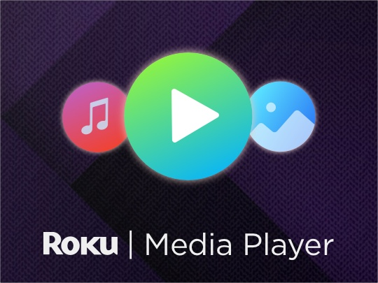 Roku Media Player | Canal Roku