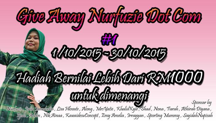 Give Away Nurfuzie Dot Com #1 Bernilai RM1000