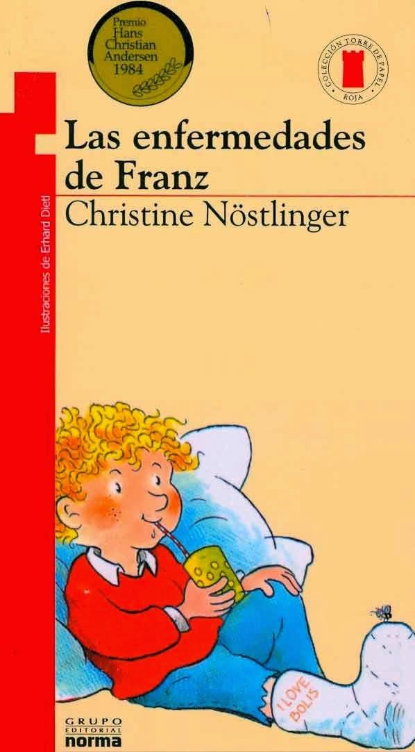 Las Enfermedades de Franz – Christine Nostingler