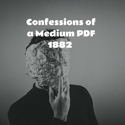 Confessions of a Medium PDF