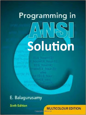 Solution of Programming in ANSI pdf Book by E. Balagurusamy