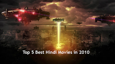 Top 5 Best Hindi Movies in 2010