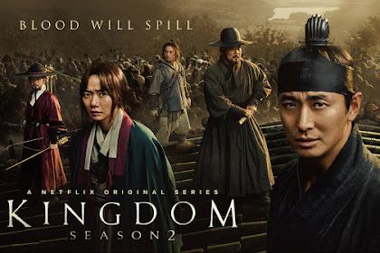 DRAMA KOREA KINGDOM SEASON 2 EPISODE 1-6 END SUBTITLE INDONESIA