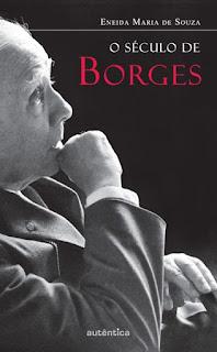 O século de Borges: exílios biográficos