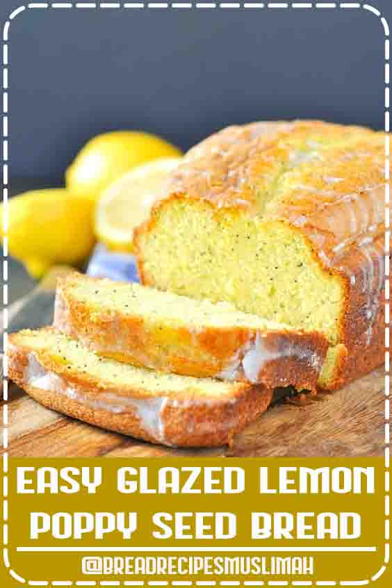 Easy Glazed Lemon Poppy Seed Bread - This tastes AMAZING, everyone loves it, and it couldn't be more simple to make. A must-try for spring!  #Fruit #Bread # #Recipes #fast