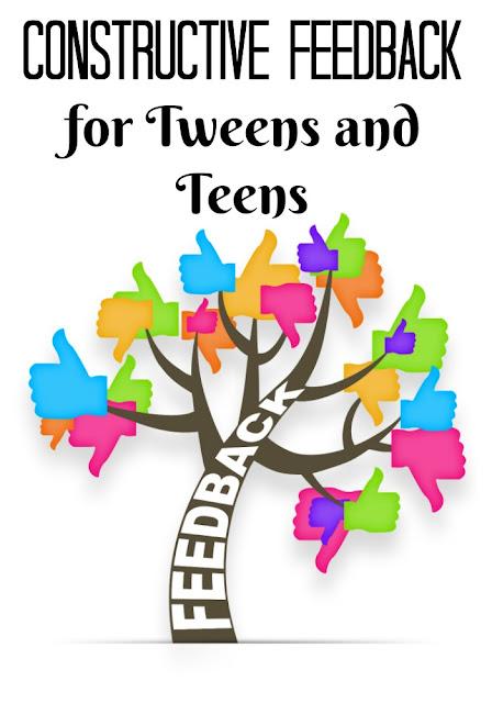 Constructive feedback for tweens and teens