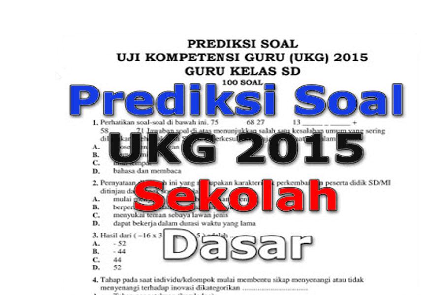 Unduh File Prediksi Soal Ukg Sd 2015 Unduh File Guru
