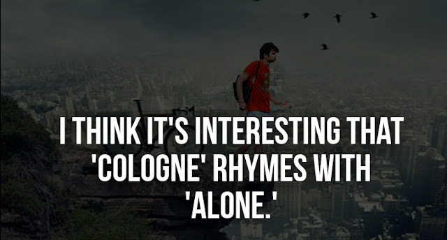30+ Alone Quotes and Sayings With Images, Feeling Lonely Quotes and Saying, Being Alone Quotes