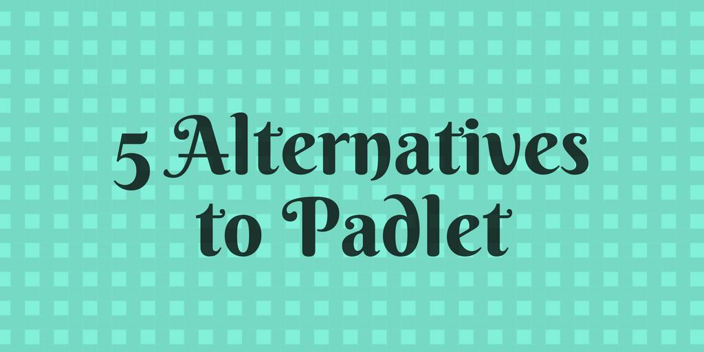 5 Alternatives to Padlet