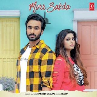 Morr Sakda - Hardeep Grewal Song Lyrics Mp3 Audio & Video Download