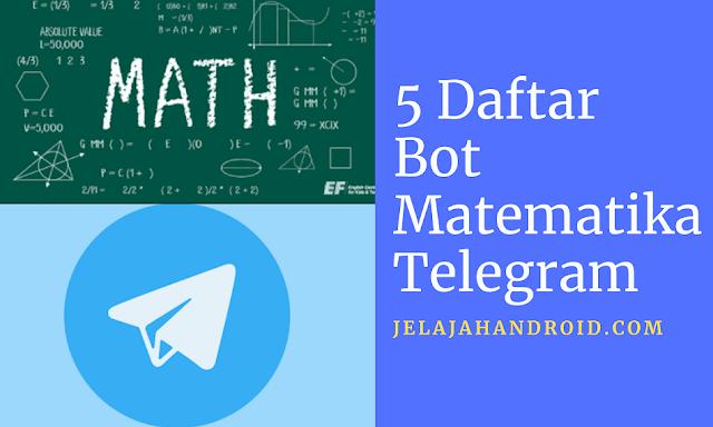 Berikut 5 Daftar Bot Matematika Telegram