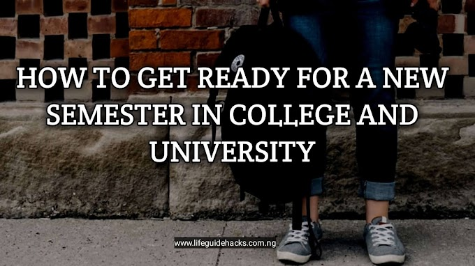How to Get Ready for a New Semester In College And University