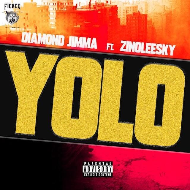 [Music] Diamond Jimma Ft. Zinoleesky – Yolo