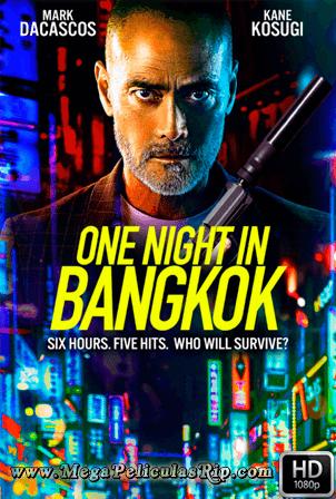One Night In Bangkok [1080p] [Latino-Ingles] [MEGA]