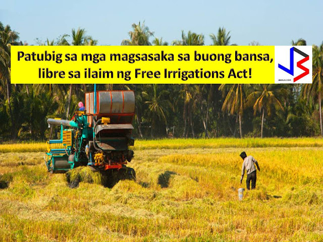 One of the promises of President Rodrigo Duterte in his election campaign last year is to provide free irrigation for farmers to boost their productivity and to ensure food security.  This promise is not forgotten for farmers.  Farmers, irrigator's association, and farmer's cooperative will be having a good reason to continue their passion in farming for the Philippines if House Bill 5670 or Free Irrigation Act will be passed into a law.  Earlier the House of Representative has approved the bill on third and final reading.