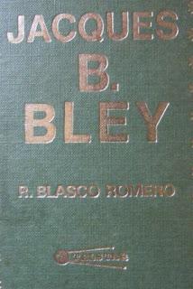 Jacques B. Bley de R. Blasco Romero
