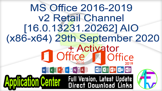 MS Office 2016-2019 v2 Retail Channel [16.0.13231.20262] AIO (x86-x64) 29th September 2020