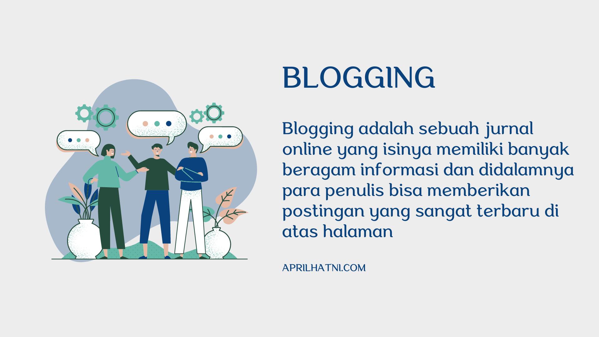 pengertian blogging