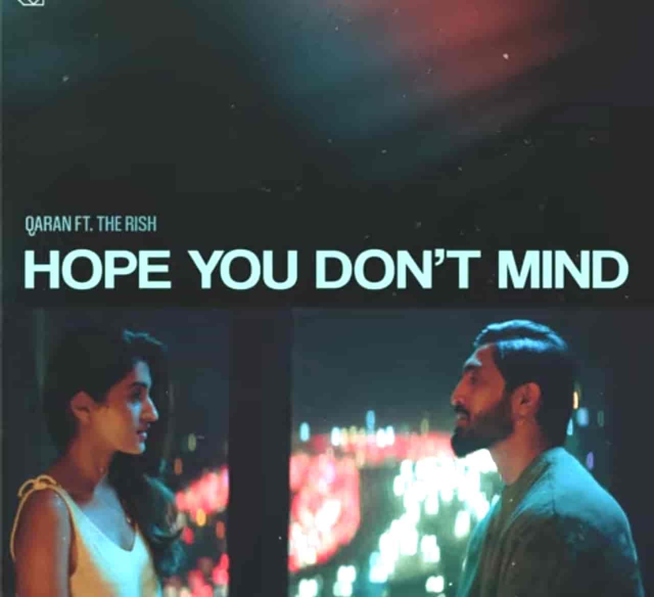 Hope You Don't Mind Song Lyrics Qaranx